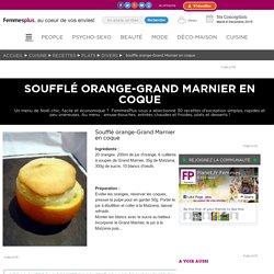 Soufflé orange-Grand Marnier en coque : 30 recettes de Noël faciles, délicieuses et pas chères !