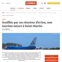 Soufflée par un réacteur d'avion, une touriste meurt à Saint-Martin