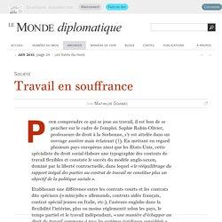Travail en souffrance, par Mathilde Goanec (Le Monde diplomatique, juin 2015)