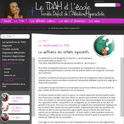 La souffrance des enfants hyperactifs - Le TDAH et l'école