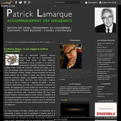 éthique : le conflit de valeurs au travail - de Patrick Lamarque