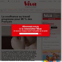 0417 La souffrance au travail progresse pour 90 % des Français