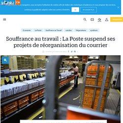 Souffrance au travail : La Poste suspend ses projets de réorganisation du courrier - Le Parisien