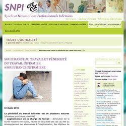 Souffrance au travail et pénibilité du travail infirmier #souffranceInfirmiere
