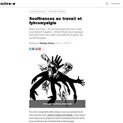 Souffrances au travail et fybromyalgie: Exemple d'un parcours de soins