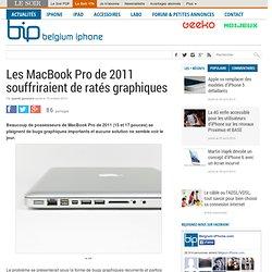 Les MacBook Pro de 2011 souffriraient de ratés graphiques
