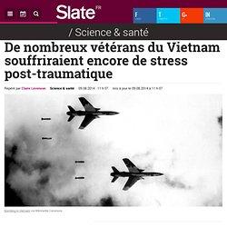 De nombreux vétérans du Vietnam souffriraient encore de stress post-traumatique