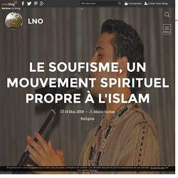 Le soufisme, un mouvement spirituel propre à l'Islam - LNO