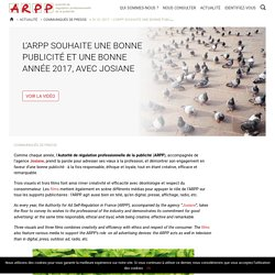 01.01.2017 - L'ARPP souhaite une bonne publicité et une bonne année 2017, avec Josiane - ARPP