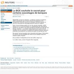 La BCE souhaite le secret pour certains sauvetages de banques