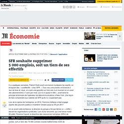 SFR souhaite supprimer 5000emplois, soit un tiers de ses effectifs