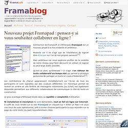 Nouveau projet Framapad : pensez-y si vous souhaitez collaborer en ligne !