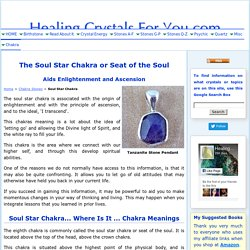 The Soul Star Chakra Known As The Seat of The Soul