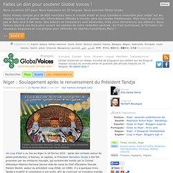 Global Voices en Français » Niger : Soulagement après le renversement du Président Tandja
