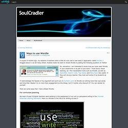 SoulCradler » Ways to use Wordle