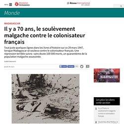 Il y a 70 ans, le soulèvement malgache contre le colonisateur français