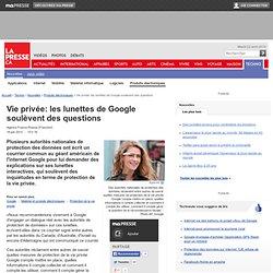 Vie privée: les lunettes de Google soulèvent des questions