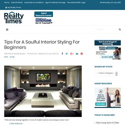 Tips For A Soulful Interior Styling For Beginners