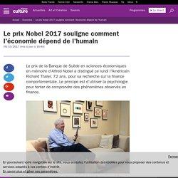 Le prix Nobel 2017 souligne comment l'économie dépend de l'humain