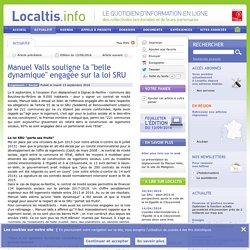 Manuel Valls souligne la belle dynamique engagée sur la loi SRU
