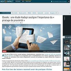 Ebooks : une étude Hadopi souligne l'importance du « piratage de proximité »
