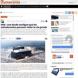 NSA : une étude souligne que les métadonnées peuvent violer la vie privée