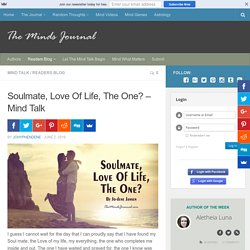 Soulmate, Love Of Life, The One? - Mind Talk