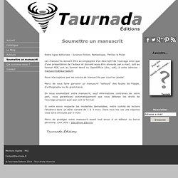 Soumettre un manuscrit - Taurnada Éditions