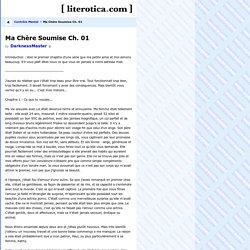 Ma Chère Soumise Ch. 01 - Contrôle Mental - Literotica.com