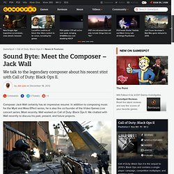 Sound Byte: Meet the Composer – Jack Wall