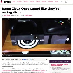 Some Xbox Ones sound like they're eating discs