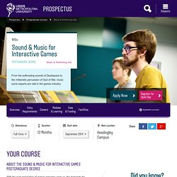 Leeds Met - MSc Sound & Music for Interactive Games