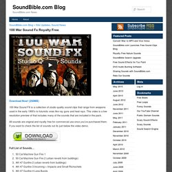 100 War Sound Fx Royalty Free