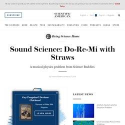Sound Science: Do-Re-Mi with Straws
