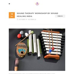 Sound Therapy Workshop by Sound Healing India - Sound Healing India