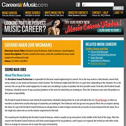 Sound Man (or Woman) Jobs - Music Career