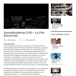 Soundbreaking (1/6) - La Fée Electricité