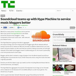 Soundcloud teams up with Hype Machine