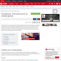 Soundcloud - Comment ouvrir un compte gratuit.