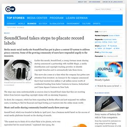 SoundCloud takes steps to placate record labels | Business | Deutsche Welle | 14.01.2011