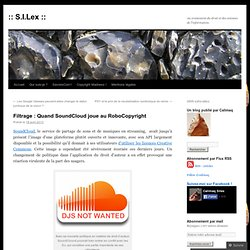 Filtrage : Quand SoundCloud joue au RoboCopyright