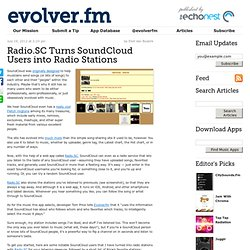 Radio.SC Turns SoundCloud Users into Radio Stations