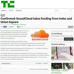 Confirmed: SoundCloud takes funding from Index and Union Square