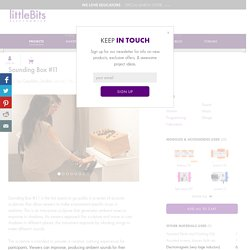 Sounding Box #11: a littleBits Project by Caselden_Studios