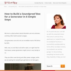 How to Build a Soundproof Box for a Generator in 8 Simple Steps