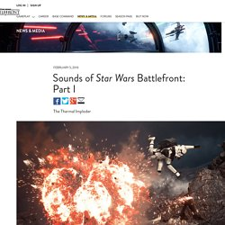 Sounds of Star Wars Battlefront: Part I
