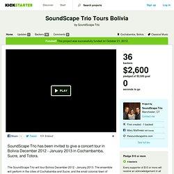 SoundScape Trio Tours Bolivia by SoundScape Trio