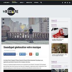 Soundspot : l'app qui géolocalise votre musique, par Skol