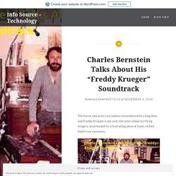 "Charles Bernstein Talks About His ""Freddy Krueger"" Soundtrack – Info Source – Technology"