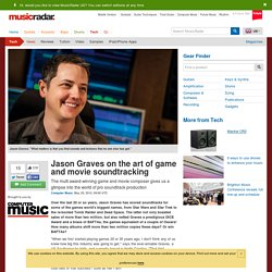 Jason Graves on the art of game and movie soundtracking